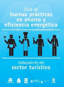 Guia de bones pràctiques en estalvi i eficiència energètica per a treballadors del sector turístic