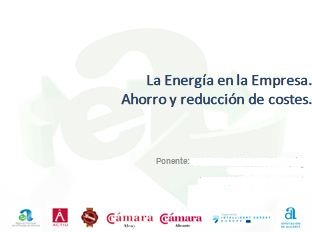 Jornada per a PIMES: L'Energia en l'Empresa. Estalvi i reducció de costos